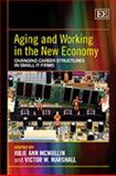 Aging and Working in the New Economy, , 1848441770