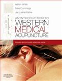 An Introduction to Western Medical Acupuncture, Filshie, Jacqueline and Cummings, Mike, 0443071772