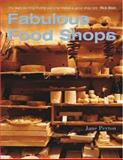 Fabulous Food Shops, Peyton, Jane, 0470011777