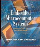 Introduction to Embedded Microcomputer Systems : Motorola 6811/6812 Simulations, Valvano, Jonathan W., 053439177X