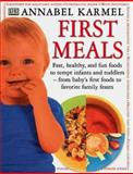 First Meals, Annabel Karmel, 0789441772