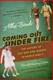 Coming Out under Fire : The History of Gay Men and Women in World War II, 20th Anniversary Ed, Berube, Allan, 080787177X