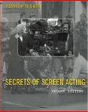 Secrets of Screen Acting, Tucker, Patrick, 0878301771