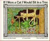 If I Were a Cat I Would Sit in a Tree, Ebbitt Cutler, 0887761771