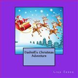 Dashiell's Christmas Adventure, Lisa Jones, 1493541773