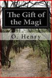 The Gift of the Magi, O. Henry, 1497431778