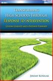 Transforming High Schools Through Response to Intervention (RTI) : Lessons Learned and a Pathway Forward, Koselak, Jeremy, 1596671777