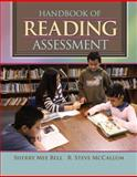 Handbook of Reading Assessment, Bell, Sherry Mee and McCallum, R. Steve, 0205531776