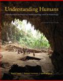 Cengage Advantage Books: Understanding Humans : An Introduction to Physical Anthropology and Archaeology, Lewis, Barry and Jurmain, Robert, 1111831777