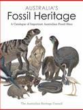 Australia's Fossil Heritage, The Australian Heritage Council, 0643101772