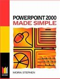 PowerPoint 2000 Made Simple, Stephen, Moira, 0750641770