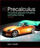 Precalculus, Karl J. Smith, 0763751774