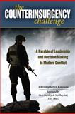 The Counterinsurgency Challenge, Christopher D. Kolenda and Stanley A. McCrisital, 0811711773
