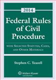 Federal Rules Civil Procedure W/ Select Stat Case Material 2014, Yeazell, 145484177X