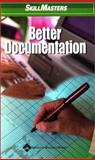 SkillMasters : Better Documentation, Springhouse Publishing Company Staff, 1582551774
