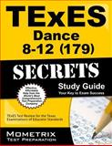 TExES (179) Dance 8-12 Exam Secrets Study Guide : TExES Test Review for the Texas Examinations of Educator Standards, TExES Exam Secrets Test Prep Team, 1627331778