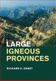 Large Igneous Provinces, Ernst, Richard E., 0521871778