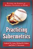Practicing Sabermetrics