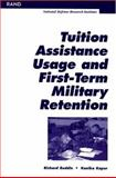 Tuition Assistance Usage and First-Term Military Retention, Richard Buddin and Kanika Kupur, 0833031775