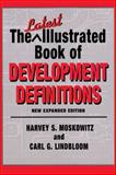 The Latest Illustrated Book of Development Definitions, Moskowitz, Harvey S. and Lindbloom, Carl G., 0882851772