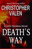 Death's Way, Christopher Valen, 0980001773