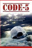 Code-5, Thomas Shaw, 1479201774