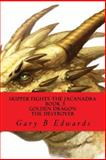 Skipper Fights the Jacanadra Book 3 GOLDEN DRAGON the DESTROYER, Gary Edwards, 1495351777