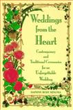 Weddings from the Heart, Daphne Rose Kingma, 1567311776