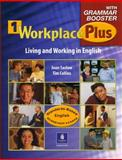 Workplace Plus : Living and Working in English, Saslow, Joan and Collins, Tim, 0130331775