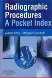 Radiographic Procedures, Kirby, Alanah and Cockbain, Margaret, 0443101779