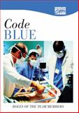 Code Blue : Roles of the Team Members, Concept Media, (Concept Media), 0495821772