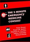 The 5 Minute Emergency Medicine Consult, Rosen, Peter and Barkin, Roger M., 0683301772