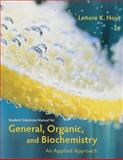 Student Solutions Manual for Armstrong's General, Organic, and Biochemistry: an Applied Approach, 2nd, Armstrong, James, 1285461770