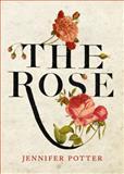 The Rose, Jennifer Potter, 1848871775