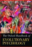 Oxford Handbook of Evolutionary Psychology, , 0199561788