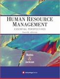 Human Resource Management : Essential Perspectives, Mathis, Robert L. and Jackson, John H., 0324361785