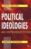Political Ideologies : An Introduction, Heywood, Andrew, 0333961781