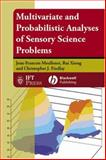 Multivariate and Probabilistic Analyses of Sensory Science Problems, Meullenet, Jean-François and Xiong, Rui, 0813801788