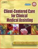 Client-Centered Care for Clinical Medical Assisting, Koprucki, Victoria Roehmholdt, 1401861784