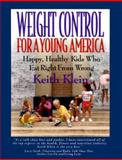 Weight Control for a Young America, Keith Klein, 1885221789