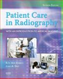 Patient Care in Radiography : With an Introduction to Medical Imaging, Ehrlich, Ruth Ann and Daly, Joan A., 0323051782