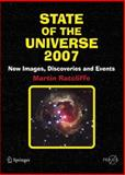 State of the Universe 2007 : New Images, Discoveries, and Events, Ratcliffe, Martin, 0387341781