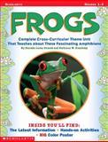 Frogs, Rhonda Lucas Donald and Kathleen W. Kranking, 0439051789
