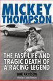Mickey Thompson, Erik Arneson, 0760331782