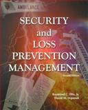 Security and Loss Prevention Management, Ellis, Raymond C. and Stipanuk, David M., 0866121781