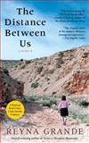 The Distance Between Us, Reyna Grande, 1451661789