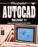 Illustrated AutoCAD, Paul L. Schlieve, 1556221789