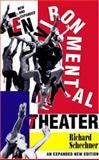 Environmental Theater, Richard Schechner, 1557831785