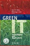 Green It : Technologies and Applications, , 3642221785