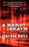 A Hard Death, Jonathan Hayes, 006169178X